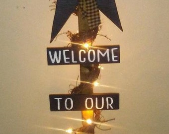 Welcome To Our Home Lighted Star Post Country Decor Primitive Decor Rustic Home Decor Farmhouse Decor