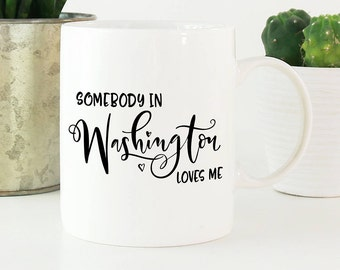Washington Mug,Washington State,State Mug,Miss You Mug,Moving Mug,I Love You Mug,I Love My Girlfriend,I Love My Boyfriend,She Loves Me