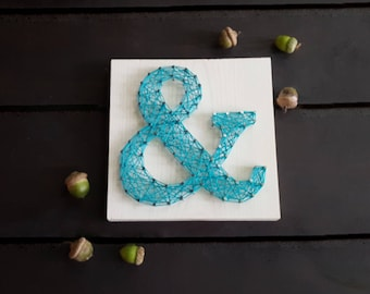 String Art Ampersand/ And Sign String Art/ And Sign/ Wedding Gift/ Bridal Shower Gift/ Wedding Favor/Wedding String Art/ Farmhouse Decor
