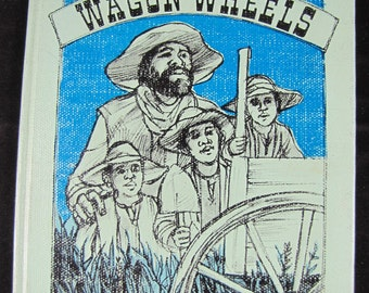 Wagon Wheels // 1978 First Edition Hardback // Pioneers to Kansas after Civil War // Based on True Story // ISBN 0060206683