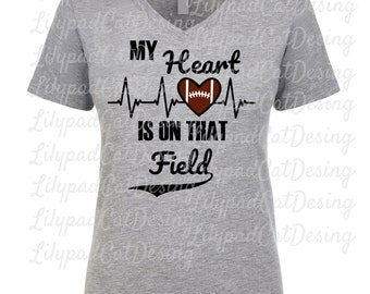 Football Mom SVG DXF PNG, My Heart is on that Field svg, football shirt svg, football svg, sports svg, football mom shirt svg, team mom svg