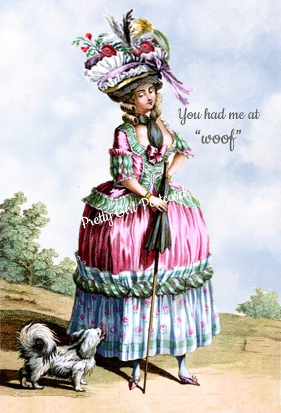 "Funny Dog Card Marie Antoinette Card Dog Lover Postcard Dog Gift Pretty Girl Postcards ""You Had Me At Woof"""