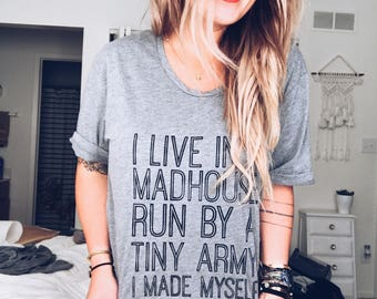 I Live In A Madhouse Run By A Tiny Army I Made Myself- Mom Life Shirt, Slouchy Shirt, Gifts for Her, Off The Shoulder, Mom Life Shirt