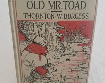 Signed book - The Adventures of Old Mr. Toad book signed by the author Thornton W Burgess 1920 Boston