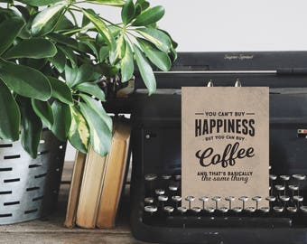 Coffee Sign, Gifts for Coworkers, Coffee Bar Sign, Coffee Print, Coffee Station, Kitchen Decor, You Can't Buy Happiness You Can Buy Coffee