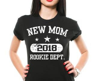 New Mom 2018 T-Shirt Gift For New Mommy Mom Mother Funny Family Tee Shirt