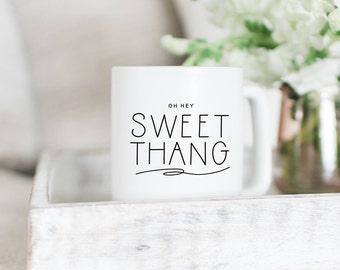 Oh Hey Sweet Thang // Coffee Cup //  Coffee Mug // Funny Coffee Mug // Silly Coffee Mug // Girl Boss Mug // Gift Idea // The Busy Bee