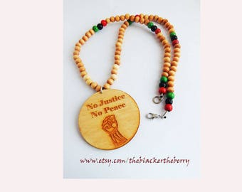 No Justice No Peace Necklace Fist Black power Social Wooden Jewelry African American black pride Jewelry rbg red black green
