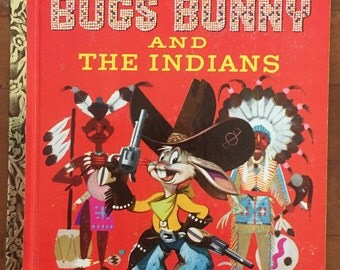 Book BUGS BUNNY and the INDIANS' Golden Press Warner Brothers Cartoons #430 1951 Little Golden Book    Fast and Free Shipping