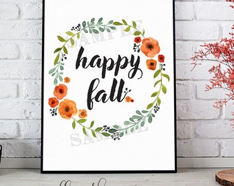 Fall Printable, Happy Fall, Cute Fall Wreath Printable, Fall Sign, Fall Decor, Autumn Decor, Fall Printable Art, Cute Fall Sign, Fall Quote