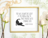 Black Cat Print, Friends with Strange Cats Art Print,8x10 in, Cat Lovers, Halloween Art, Home Decor, Dorm, Friends, Ancient Proverbs