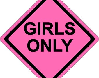 Girls Only - Kids Room or Parties - Wall Decoration - Yellow or Pink - Made in the USA