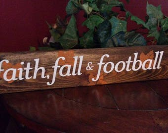 Faith, fall, football sign, homemade wood sign, homemade sign, football sign, faith sign, fall sign