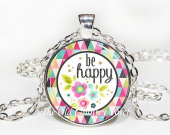 Be Happy Glass Pendant Necklace with Chain