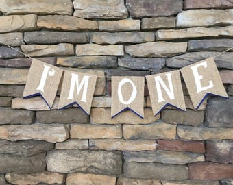 I'm One Birthday Banner, First Birthday Burlap Banner, I Am One Banner, I am 1 Burlap Banner, 1st Birthday Banner, high chair banner