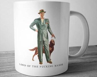 Lord Of The Manor Coffee Mug