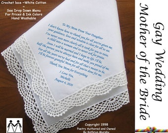 Gay Wedding ~ Mother of the Bride Gifts  Printed Wedding Hankerchief L804 Title, Sign & Date for Free!  Printed Handkerchief