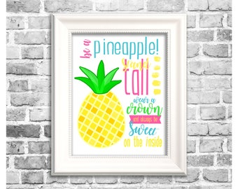 Pineapple Wall Art / Be A Pineapple / Pineapple Print / Pineapple Decor / Luau Decoration / Nursery Wall Art / Luau Sign / Printable Decor