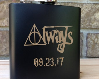 Always - Harry Potter Themed Engraved Single Flask Personalized with Date- Wedding Gift - Bridal Gift - Grooms Gift - SHIPS from the USA