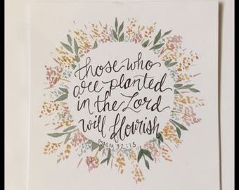 Scripture Greeting Card / Those Who Are Planted in the Lord Will Flourish / Encouragement Bible Verse Stationary / Watercolor Florals