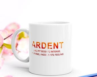 Ardent Defintion Mug   A Jane Austen Gift For Lovers of Mr Darcy's Marriage Proposals