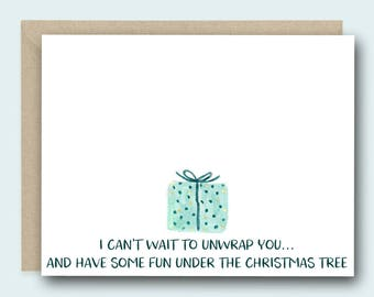 Naughty Christmas Card - I can't wait to unwrap you - Funny Christmas Card, Christmas Card for Her, Christmas Card for him