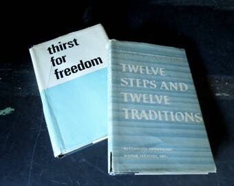 Vintage Books Beat Addition - Thirst For Freedom 1960 Alcoholics Anonymous Twelve Steps Twelve Traditions 1980 - Collectible Book
