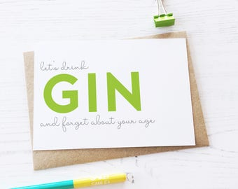Drink Gin Card, Gin Birthday Card, Gin Card, Gin Lover, Old Age Card, Funny Card, Card For Friend, Card For Her, Humor Card, Humour Card