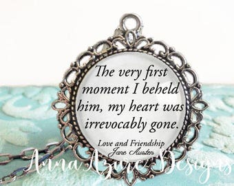 The very first moment I beheld him my heart was irrevocably gone Love and Friendship Jane Austen Glass Dome Quote Necklace Pendant Keychain
