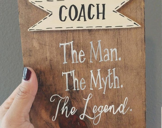 Coach- The Man, Myth, Legend-Mini
