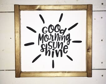 good morning sunshine, fixer upper sign, farmhouse decor