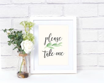 "Printable Greenery ""Please take one"" Poster"