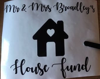 House fund vinyl decal