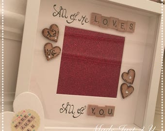 All of Me Loves All of you Picture Frame / Handmade Photo Frame / Valentines Gift / Personalised Gift / Valentines Frame / Scrabble Frames