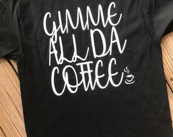 Give me all da coffee
