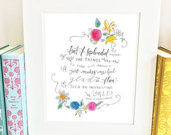 Anne of Green Gables Quote - Floral - Wall Art - handlettered - AQ1