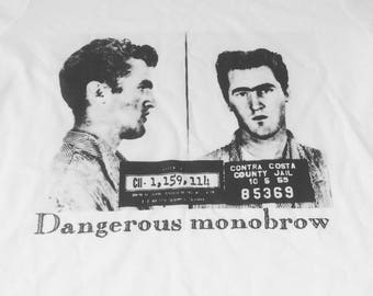 Dangerous monobrow t-shirt