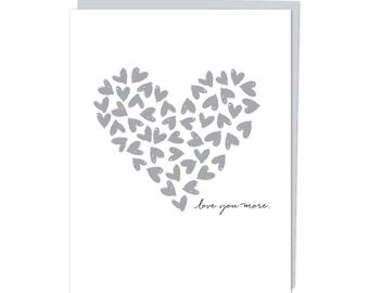 """Greeting Card, """"Love You More"""""""