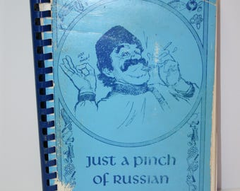 Pinch of Russian cookbook; 1972; vintage recipes; nearly 250 pages