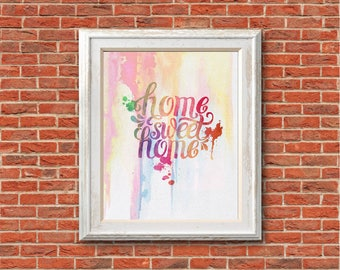 """Home sweet home watercolor Quote Murals ,8""""x10""""  JPEG & PDF file , Inspirational Quote,Digital Prints,Wall Art Prints"""