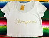 Chingona Crop Top