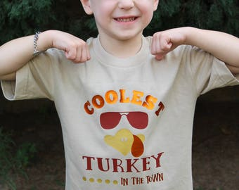 Coolest Turkey in the Town Tee shirt Thanksgiving Personalized Boy Girl Toddler Baby infant Fall Holiday Gobble kids  clothes Onesie youth
