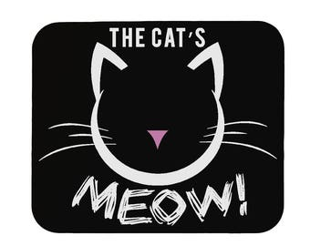 The Cat's Meow! Funny Mouse Pad