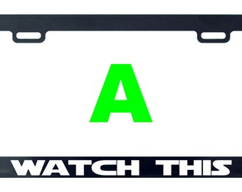 Watch this license funny license plate frame tag holder decal sticker