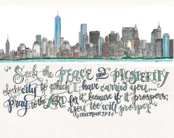 New York City Skyline Print including Jeremiah 29:7 - hand drawn, Pray For Your City