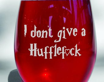 Deep Engraved Dishwasher Safe - Mature Content - I don't give a Hufflefuck Funny Harry Potter Personalized Stemless Wine Glass or Choice