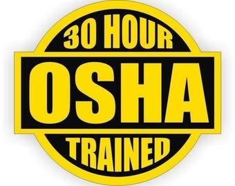 "30 Hour OSHA Trained (3 Pack) 2"" round Yellow/Black Full Color Printed Vinyl Decal Hard Hat Helmet Window Sticker"