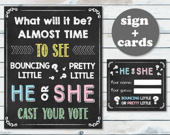 Chalkboard Baby Shower Gender Reveal Sign, Gender Reveal Printable Sign & Cards, What will it be? Bouncing Little HE Or Pretty Little SHE?