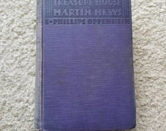 Vintage 1929 The Treasure of Martin Hews by E. Phillips Oppenheim Book