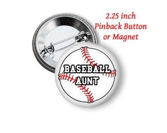 "2.25"" Baseball Aunt Button or Magnet"